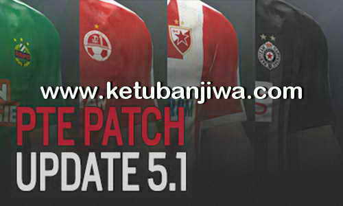 PES 2017 PTE Patch 5.1 Update Single Link Torrent Ketuban Jiwa