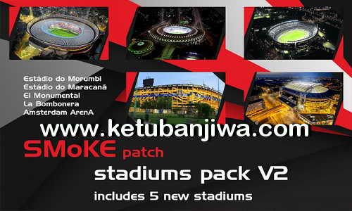 PES 2017 SMoKE Stadium Pack v2 Ketuban Jiwa