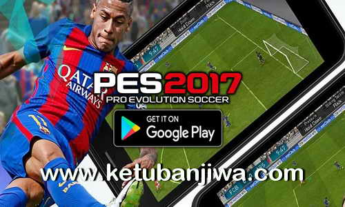 Download PES 2017 Game Android + Data Mod by Share Aja Ketuban Jiwa