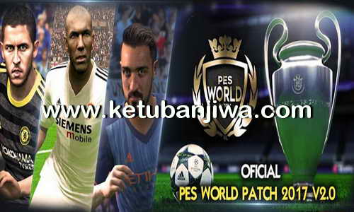 PES 2017 Pes World Patch v2.0 Ketuban Jiwa