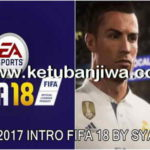 FIFA 18 Intro For PES 2017 by Syamil