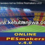 PES 2017 Online PESMakers Patch 4.0