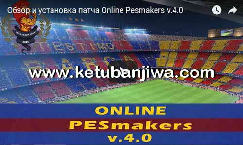 Download PES 2017 Online PESMakers Patch v4.0 by Splendidis Ketuban Jiwa