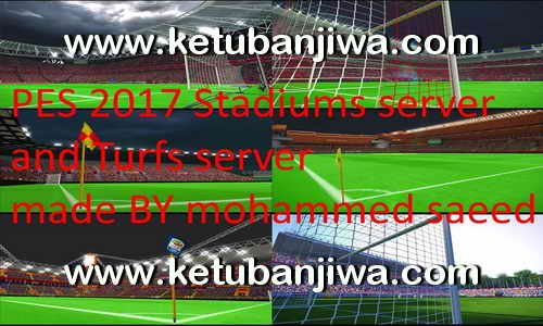 Download PES 2017 Stadium + Turfs Server by Mohammed Saeed Ketuban Jiwa