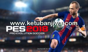 PES 2013 Graphic Mod PES 2018 by R-Patch Ketuban Jiwa