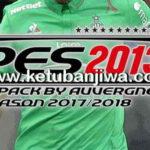 PES 2013 Kitpack Season 2017-2018 by Auvergne81