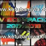 PES 2013 HD Bootpack 7.0 Season 2017-18