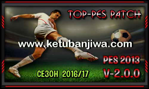 PES 2013 TOP-PES Patch 2.0.0 AIO Season 2016-2017 Torrent by Radymir Ketuban Jiwa