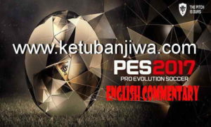 PES 2017 English Commentary v8 by Predator002 Ketuban Jiwa