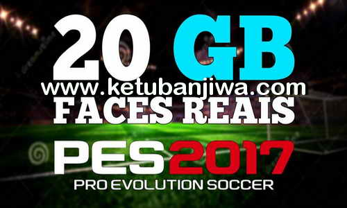 PES 2017 Mega Facepack 20GB For SMoKE Patch Ketuban Jiwa