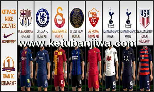 PES 2017 Nike Kitpack Season 17-18 by Fran EC Kitmaker Ketuban Jiwa