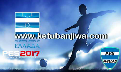 PES 2017 PES-HELLAS Patch AIO - All In One Torrent Ketuban Jiwa
