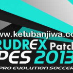 PES 2013 Rudrex Patch 2.0 AIO Season 2017/2018