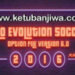 PES 2016 PTE Patch Option File 6.0 Update 31/07/2017