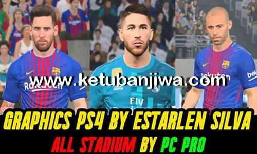 PES 2017 Estarlen Silva PS4 Graphic For All Stadium by PC Pro Ketuban Jiwa