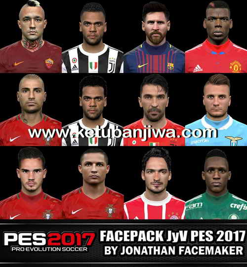 PES 2017 Faces Pack JyV by Jonathan Facemaker Ketuban Jiwa
