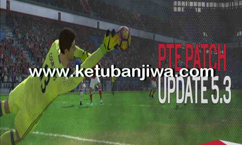 PES 2017 Option File Transfer Update 22-07-2017 For PTE Patch 5.3 by Osama Mohammad Mistarihi Ketuban Jiwa