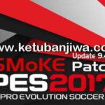 PES 2017 SMoKE Patch Option File Update 29/07/2017