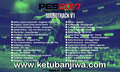 PES 2017 Soundtrack V1 by OSIASU Ketuban Jiwa