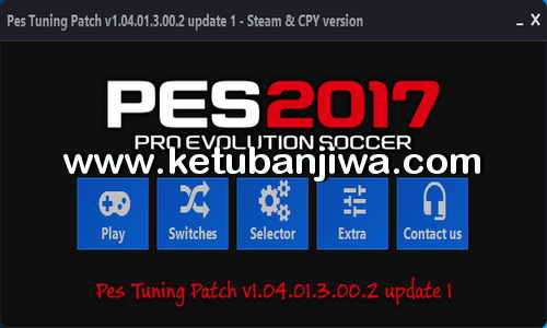 Download PES2017 PES Tuning Patch v1.04.01.3.00.2 Update 1 Ketuban Jiwa