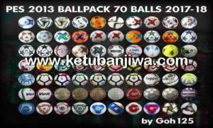PES 2013 Ballpack 70 Balls Season 2017-2018 by Goh125