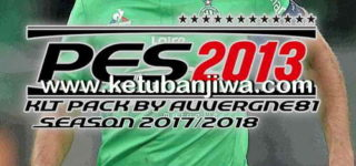 PES 2013 Kitpack Season 2017-2018 Update 13 August 2017 by Auvergne81 Ketuban Jiwa