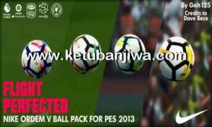 PES 2013 Nike Ordem V Ballpack Season 17-18 by Goh125 Ketuban Jiwa