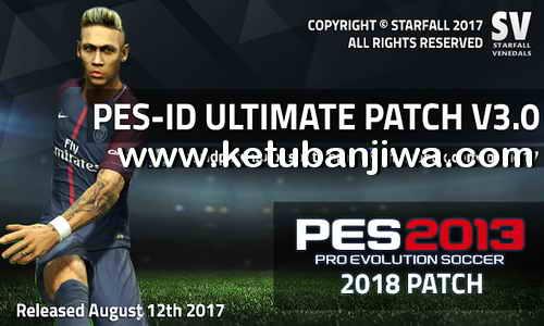 PES 2013 PES-ID Ultimate Patch v3.0 AIO Season 2017-2018 Ketuban Jiwa