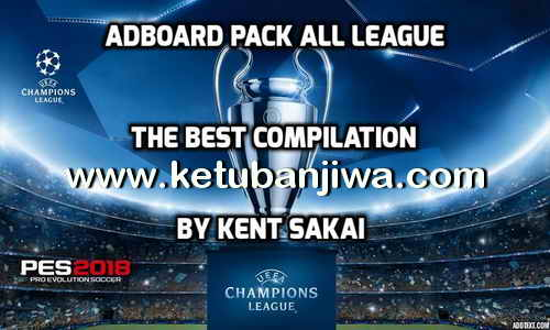 PES 2017 Adboard Pack All Leagues by Kent Sakai Ketuban Jiwa