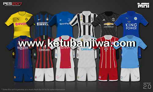 PES 2017 Kits Pack 2.0 Season 2017-2018 by MRI_20 Ketuban Jiwa