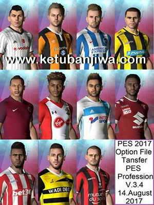 PES 2017 PES Professionals Patch v3.4 Option File Transfer Update 14 August 2017 Ketuban Jiwa