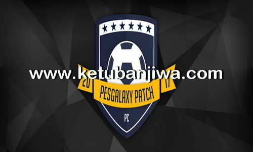 PES 2017 PESGalaxy Patch 3.00 Option File Update Transfer 10 August 2017 Ketuban Jiwa