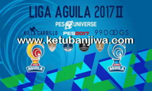 PES 2017 PS4 Option File Liga Aguila II AIO Season 17/18