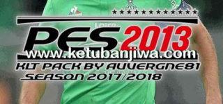 PES2013 Kitpack Season 2017-2018 Update 22 August 2017 by Auvergne81 Ketuban Jiwa