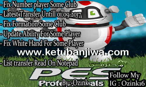 Download PES 2017 PES Professionals Patch v3.5 Option File 4.4 Update 24 September 2017 by Ozink Ketuban Jiwa