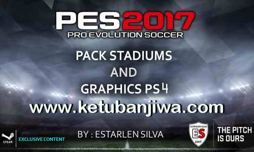 Download PES 2017 Pack Stadiums + Graphics PS4 Single Link Google Drive by Estarlen Silva Ketuban Jiwa