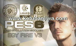 Download PES 6 EgyFire Patch v3 AIO Season 2017-2018 Single Link Ketuban Jiwa