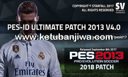 PES 2013 PES-ID Ultimate Patch 4.0 AIO Single Link Google Drive Season 2017-2018 Ketuban Jiwa