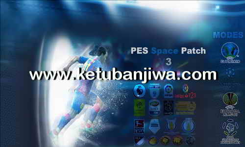PES 2013 PES Space Patch v3 AIO Season 2017-2018 Ketuban Jiwa