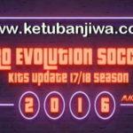 PES 2016 Kits Update Season 2017-2018