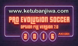 PES 2016 PTE Patch Option File 7.0 Update 22/09/2017