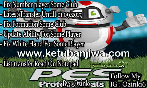 PES 2017 PES Professionals Patch v3.4 Option File v4 Transfer Update 01 September 2017 by Ozink Ketuban Jiwa