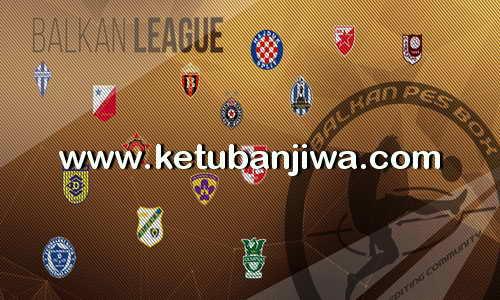 PES 2017 PESBOX Balkan League 6.1 Update Option File 10 September 2017 Ketuban Jiwa