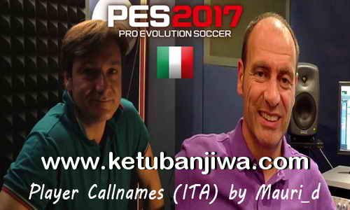 PES 2017 Player Callnames For Italian Commentary by Mauri_d Ketuban Jiwa