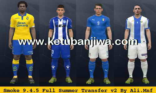 PES 2017 SMoKE Patch 9.4.5 Full Summer Transfer Update + Fix v2 by Ali Mnf Ketuban Jiwa