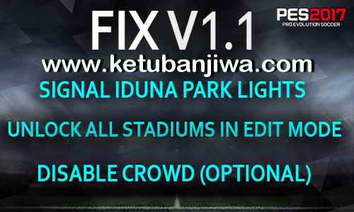 PES 2017 Stadium Pack + Graphics PS4 Fix v1.1 by Estarlen Silva Ketuban Jiwa