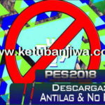 PES 2018 Antilag + No Replay Tool