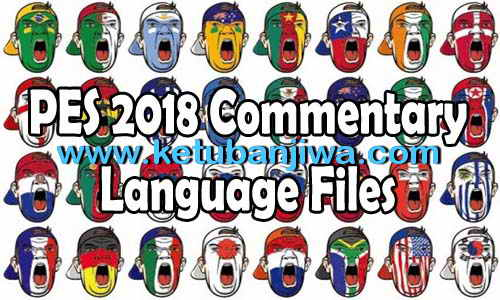PES 2018 French Commentary Language Files For PC Ketuban Jiwa