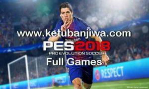 PES 2018 PC Full Games + CPY Crack Only Ketuban Jiwa