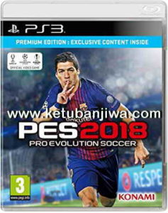 PES 2018 PS3 BLES - BLUS Full Version Single Link Torrent Ketuban Jiwa
